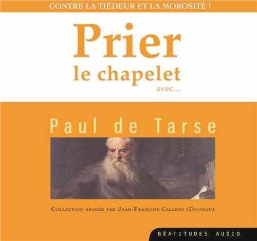CD Prier le chapelet avec Paul de Tarse